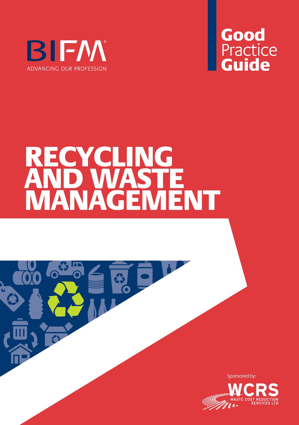 Good Practice Guide to Recycling and Waste Management